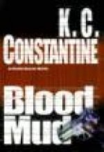 Blood Mud: A Mario Balzic Novelby: Constantine, K.C. - Product Image