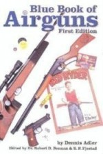 Blue Book of Airguns, The by: Adler, Dennis - Product Image