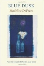 Blue Dusk: New & Selected Poems, 1951-2001by: DeFrees, Madeline - Product Image