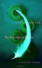 Blue Hour of the Day, The: Selected PoemsCrozier, Lorna - Product Image