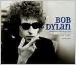 Bob Dylan: The Illustrated Biographyby: Rushby, Chris - Product Image