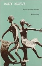 Body Blows: Poems New and Selectedby: Bagg, Robert - Product Image