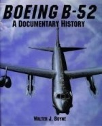 Boeing B52: A Documentary History  ( Schiffer Military Aviation History)by: Boyne, Walter J. - Product Image