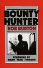 Bounty Hunterby: Burton, Bob - Product Image