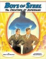 Boys of Steel  The Creators of Supermanby: Nobleman, Marc Tyler/Ross MacDonald - Product Image