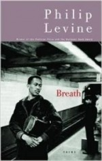 Breath: Poemsby: Levine, Philip - Product Image