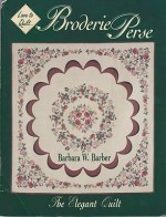 Broderie Perse: The Elegant Quiltby: Barber, Barbara W. - Product Image
