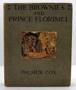 Brownies and Prince Florimel, The by: Cox, Palmer - Product Image