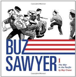 Buz Sawyer: The War in the Pacific (Vol. 1) by: Crane, Roy - Product Image