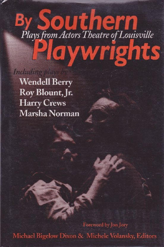 By Southern Playwrights: Plays from Actors Theatre of Louisville (SIGNED BY HARRY CREWS)by: Crews, Harry and others - Product Image