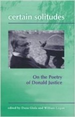 CERTAIN SOLITUDES: Essays on the Poetry of Donald Justiceby: DANA, GOIA - Product Image