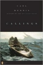 Callings (Poets, Penguin)by: Dennis, Carl - Product Image