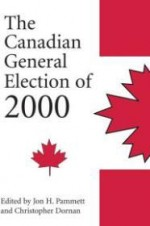 Canadian General Election of 2000, The by: Dornan, Christopher - Product Image
