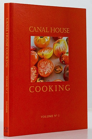 Canal House Cooking - Volume No. 1by: Hirsheimer, Christopher/Melissa Hamilton - Product Image