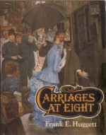 Carriages at eight: Horsedrawn society in Victorian and Edwardian timesby: Huggett, Frank E. - Product Image