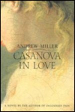 Casanova In Loveby: Miller, Andrew - Product Image