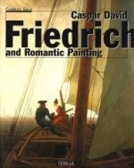 Caspar David Friedrich: And Romantic Paintingby: Sala, Charles - Product Image