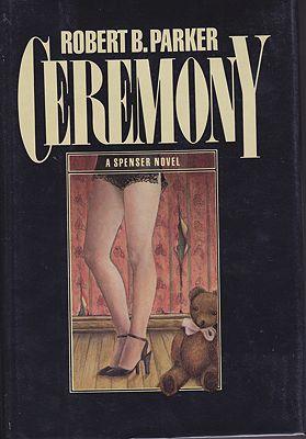 Ceremony: A Spenser Novel (SIGNED)by: Parker, Robert B. - Product Image