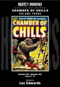 Chamber of Chills November 1952 - September 1953 Issues 14-19: 3: Harvey Horror Collected Worksby: Edwards, Les - Product Image