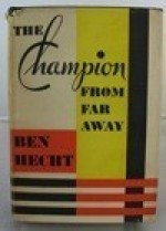 Champion From Far Away, Theby: Hecht, Ben - Product Image