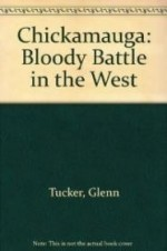 Chickamauga: Bloody Battle in the Westby: Tucker, Glenn - Product Image
