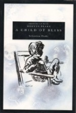 Child of Bliss, A : Growing Up With Mervyn Peakeby: Peake, Sebastian - Product Image