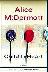 Child of My Heart (SIGNED)by: McDermott, Alice  - Product Image