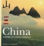 China: Empire of Living Symbolsby: Lindqvist, Cecilia - Product Image