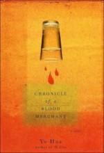 Chronicle of a Blood Merchant: A Novelby: Hua, Yu - Product Image