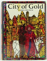 City of GoldFrench, Fiona, Illust. by: Fiona  French - Product Image