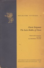 Clareti Enigmata: The Latin Riddles of Claret (Folklore Studies 7)by: Peachy, Frederic - Product Image