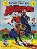 Classic Adventure Strips No. 2: Two Red Ryder (1939,1940), Rip Kirby (1956) and Johnny Hazard (1960)by: Harman, Fred, Alex Raymond and Frank Robbins - Product Image