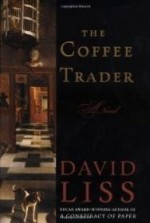 Coffee Trader, The : A Novelby: Liss, David - Product Image