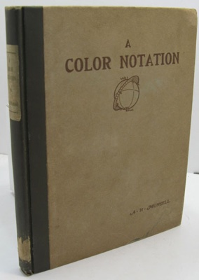 Color Notation, A: A Measured Color System, Based on the Three Qualities of Hue, Value and Chroma, with Illustrative Models, Charts, and a Course of Study Arranged for Teachersby:  - Product Image