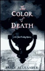 Color of Death: A Sir John Fielding Mysteryby: Alexander, Bruce - Product Image