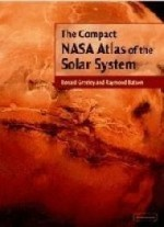 Compact NASA Atlas of the Solar System, The by: Greeley, Ronald - Product Image