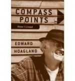 Compass Points : How I LivedHoagland, Edward - Product Image