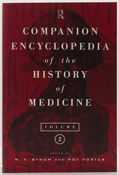 Complete Encyclopedia of the History of Medicine, Vol. 2by: Bynum, W.F. (Editor) - Product Image