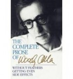 Complete Prose of Woody Allenby: Allen, Woody - Product Image