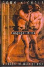 Conjugal Blissby: Nichols, John - Product Image