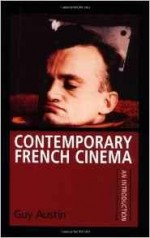 Contemporary French cinema: An introductionAustin, Guy - Product Image