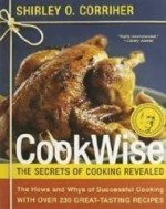 CookWise: The Hows & Whys of Successful Cooking, The Secrets of Cooking Revealedby: Corriher, Shirley O. - Product Image
