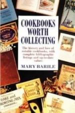 Cookbooks worth collectingBarile, Mary - Product Image