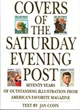 Covers of the Saturday Evening Post: Seventy Years of Outstanding Illustration from America's Favorite Magazineby: Cohn, Jan - Product Image