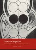 Creative Composites: Modernism, Race, and the Stieglitz Circle (The Phillips Book Prize Series)by: Kroiz, Lauren - Product Image