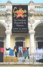 Cuba Diaries: An American Housewife in Havanaby: Tattlin, Isadora - Product Image
