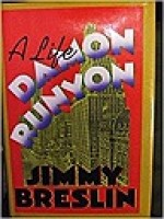 Damon Runyon: A LifeBreslin, Jimmy - Product Image