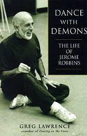 Dance With Demons - The Life of Jerome RobbinsLawrence, Greg - Product Image