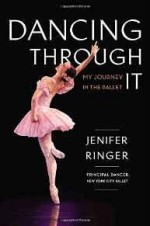 Dancing Through It: My Journey in the BalletRinger, Jenifer - Product Image