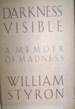 Darkness Visible: A Memoir of Madnessby: Styron, William - Product Image